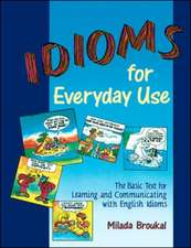 Idioms for Everyday Use - Student Book