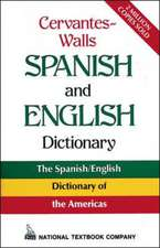 Cervantes-Walls Spanish and English Dictionary