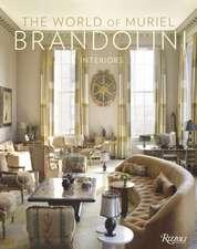 The World of Muriel Brandolini:  Interiors