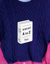 Sacai:  A to Z