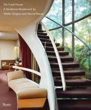 Alan I W Frank House: The Modernist Masterwork by Walter Gropius and Marcel Breuer