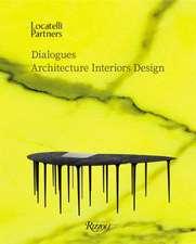 Locatelli Partners: Dialogues: Architecture Interiors Design