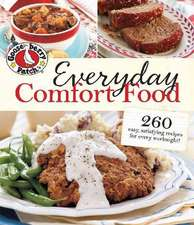 Everyday Comfort Food: 260 Easy Homestyle Recipes for Every Weeknight