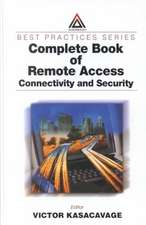 Complete Book of Remote Access:  Connectivity and Security