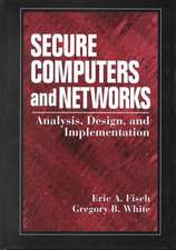 Securing Computer Networks:  Anaysis Design and Implementation