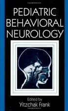 Pediatric Behavioral Neurology