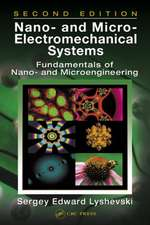 Nano- And Micro-Electromechanical Systems:  Fundamentals of Nano- And Microengineering, Second Edition