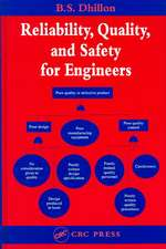 Reliability, Quality, and Safety for Engineers