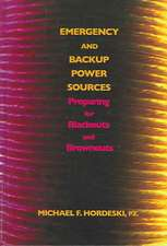 Emergency and Backup Power Sources:  Preparing for Blackouts and Brownouts