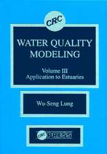 Water Quality Modeling:  Application to Estuaries, Volume III