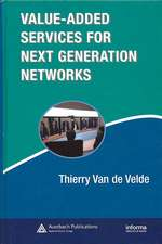 Value-Added Services for Next Generation Networks