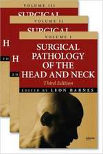 Surgical Pathology of the Head and Neck, Third Edition
