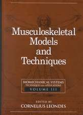 Biomechanical Systems:  Musculoskeletal Models and Techniques