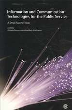 Information and Communication Technologies for the Public Service:  A Small States Focus