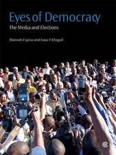 Eyes of Democracy:  The Media and Elections