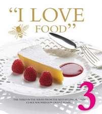 I LOVE FOOD 3