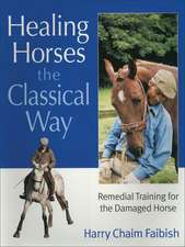 Healing Horses the Classical Way