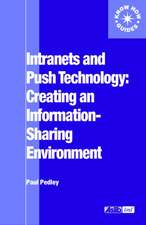Intranets and Push Technology:  Creating an Information-Sharing Environment
