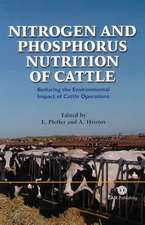 Nitrogen and Phosphorus Nutrition in Cattle:  Reducing the Environmental Impact of Cattle Operations