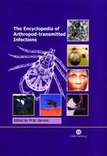 The Encyclopedia of Arthropod-Transmitted Infections of Man and Domesticated Animals