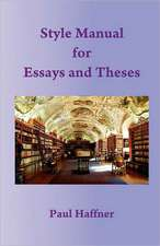 Style Manual for Essays and Theses