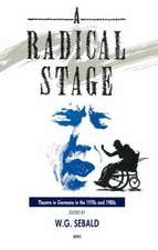 A Radical Stage: Theatre in Germany in the 1970s and 1980s