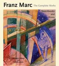 Franz Marc:  The Prints and Sketchbooks