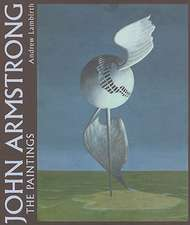 John Armstrong:  The Paintings