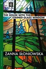 The House with the Stained-Glass Window