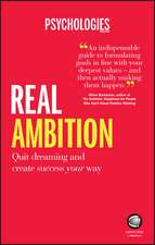 Real Ambition: Quit Dreaming and Create Success Your Way