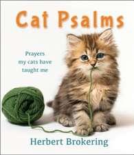 Brokering, H: Cat Psalms