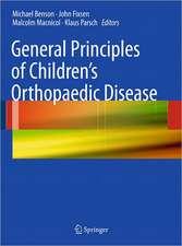 General Principles of Children's Orthopaedic Disease