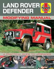 Haynes Land Rover Defender Modifying Manual:  A Practical Guide to Upgrades