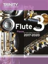 Flute Exam Pieces Grade 3 2017 2020 (Score & Part)