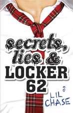 Secrets, Lies and Locker 62