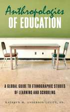 Anthropologies of Education