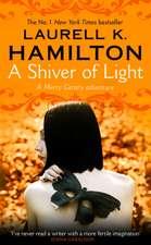 Hamilton, L: Shiver of Light
