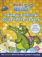 Where's My Water: Swampy's Official Guide to the Sewers