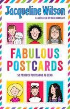 Wilson, J: Jacqueline Wilson: Fabulous Postcards