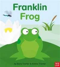 Tranter, E: Rounds: Franklin Frog