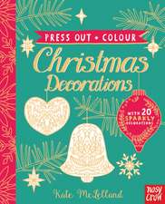 Press Out and Colour: Christmas Decorations