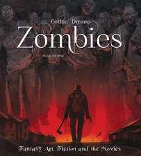 Zombies: Fantasy Art, Fiction & The Movies