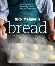 Bread: Over 60 breads, rolls and cakes plus delicious recipes using them