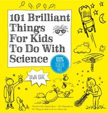 101 Things for Kids to Do: Science
