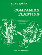 Bob's Basics: Companion Planting