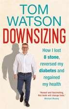 Watson, T: Downsizing