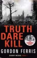 Truth Dare Kill