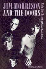 Jim Morrison and the Doors: Ride the Snake: 50 Years of Classic Writing