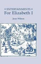 Entertainments for Elizabeth I