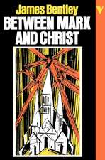 Between Marx and Christ